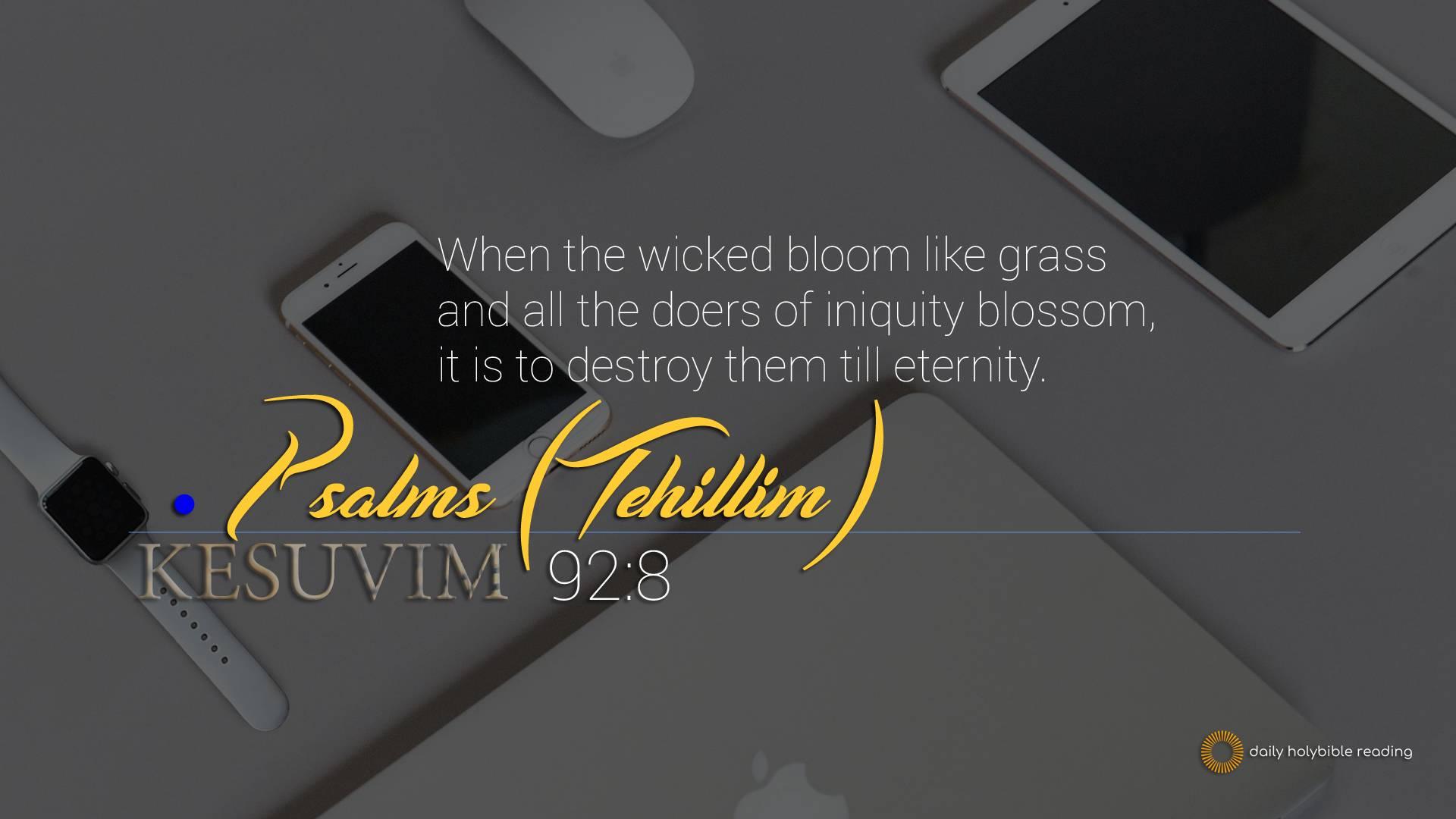 Tehillim 92 8 | This Is TRUTH